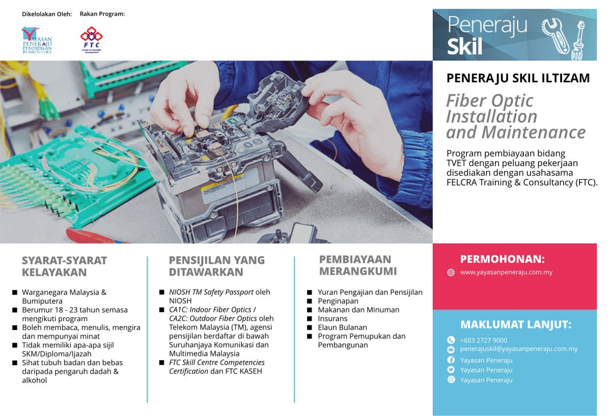 Peneraju Skil Iltizam Fiber Optic Installation & Maintenance